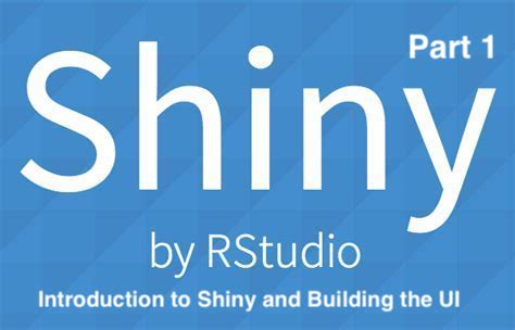 Introduction to Shiny and Building the UI | Analytics Profile