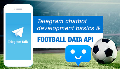 Part 1 - Telegram Chatbot Development Basics & Football Data