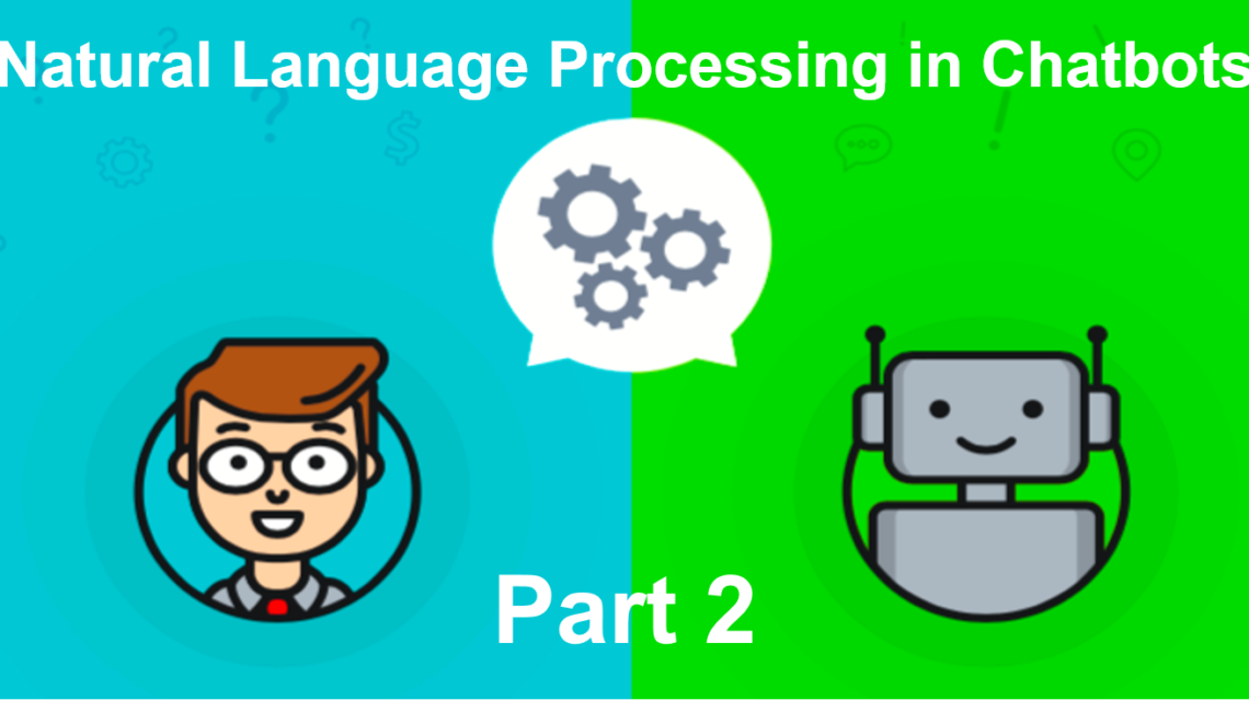 Natural Language Processing for ChatBot development in Python